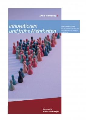 Innovationen und frühe Mehrheiten - ZMiR werkzeug