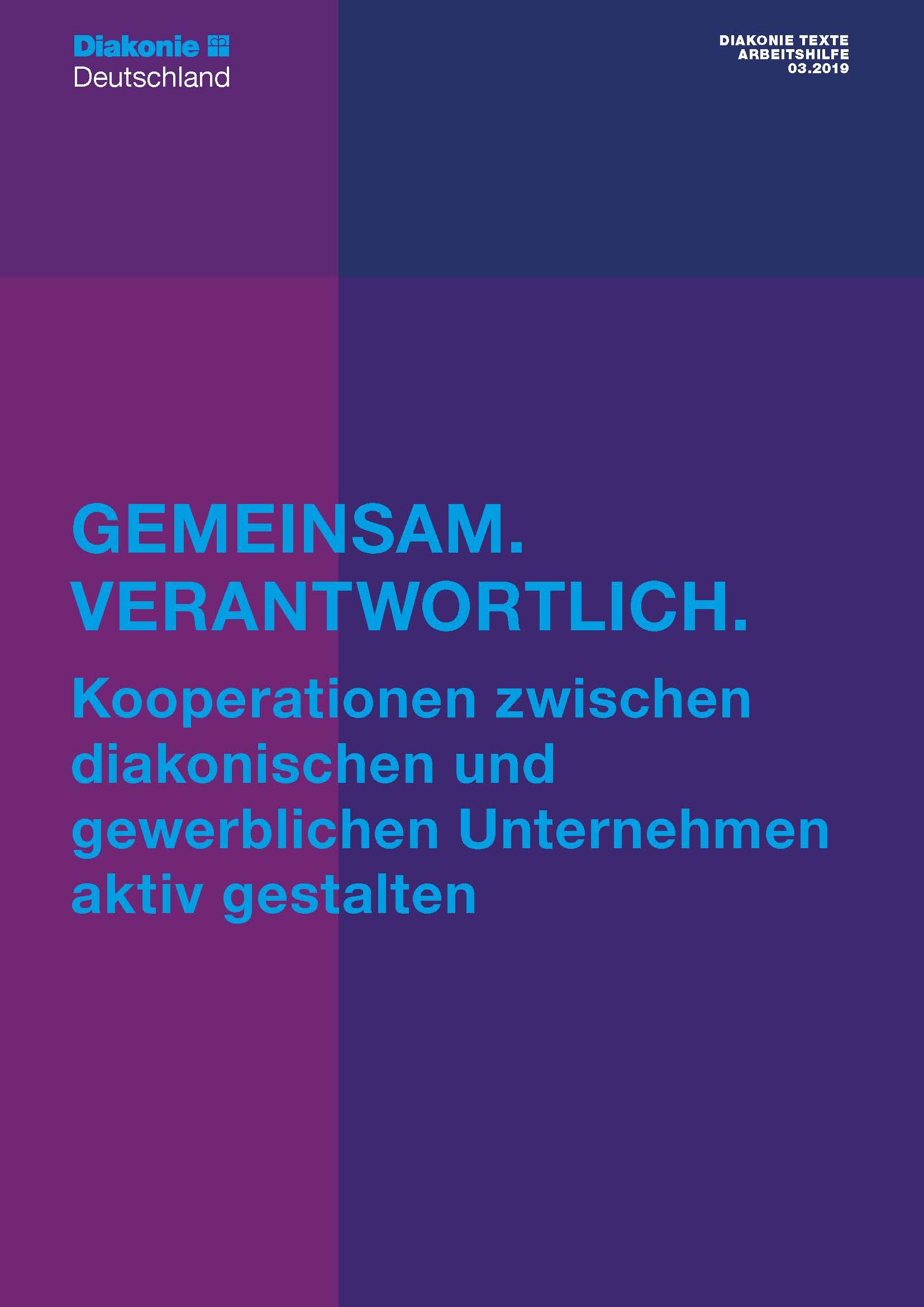 Diakonie Texte 03.2019: Kooperationen zwischen diakonischen und gewerblichen Unternehmen