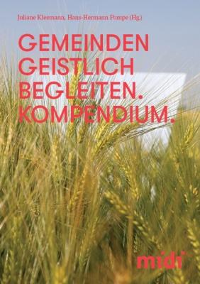 Gemeinden Geistlich Begleiten. Kompendium.