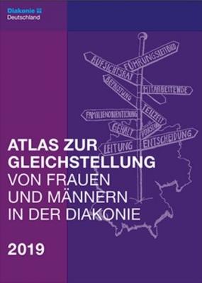Atlas zur Gleichstellung von Frauen und Männern in der Diakonie