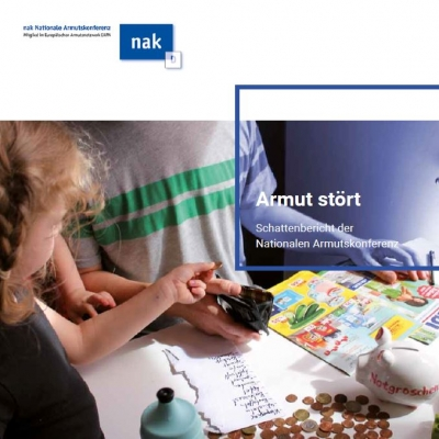 Armut stört. Schattenbericht der Nationalen Armutskonferenz.