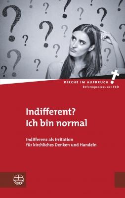 Indifferent? Ich bin normal - Hans-Hermann Pompe / Daniel Hörsch