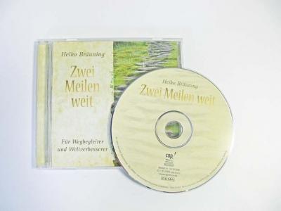 """CD """"Zwei Meilen Weit"""", Für Wegbegleiter und Weltverbesserer"""