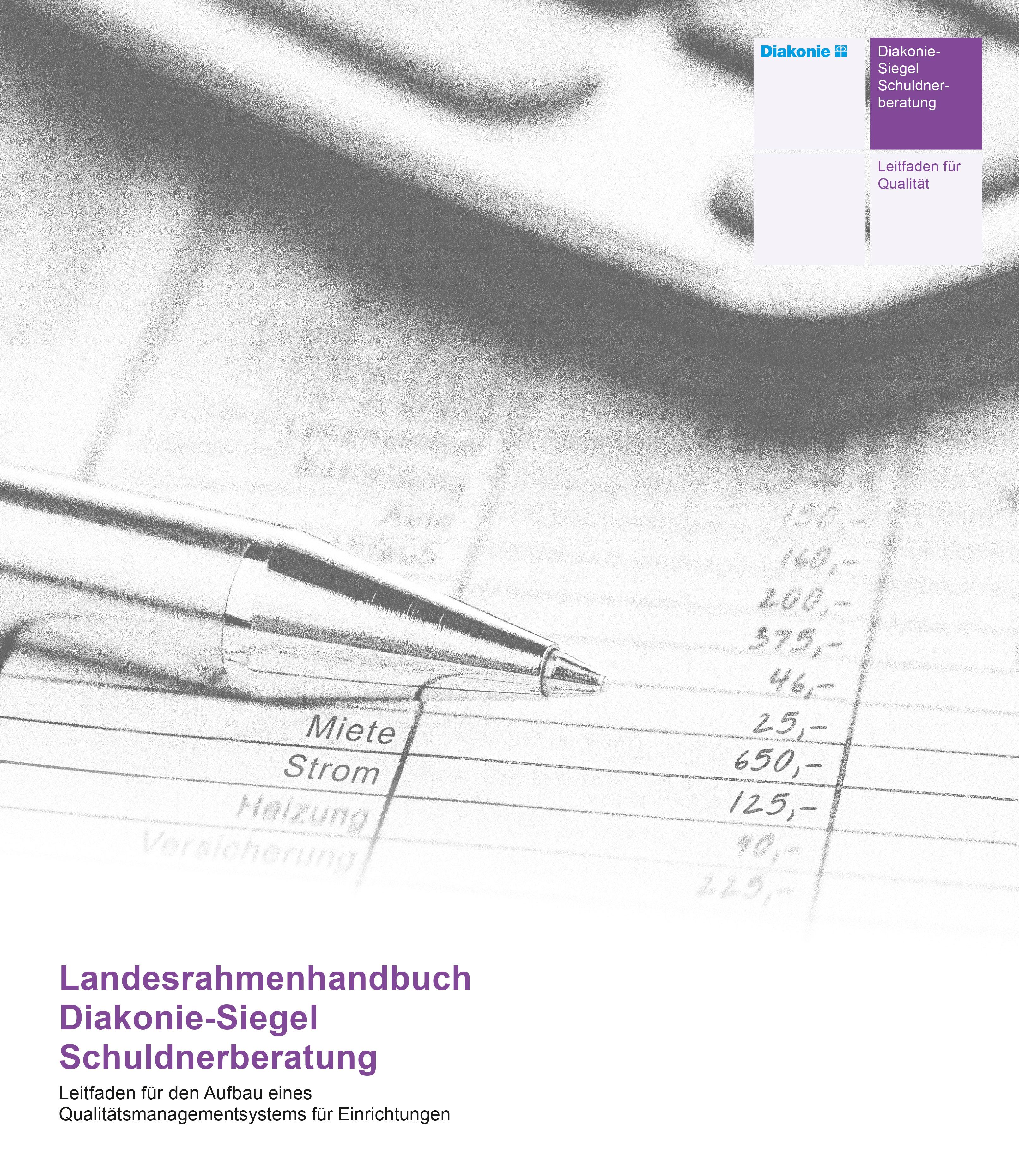 Landesrahmenhandbuch Diakonie-Siegel Schuldnerberatung